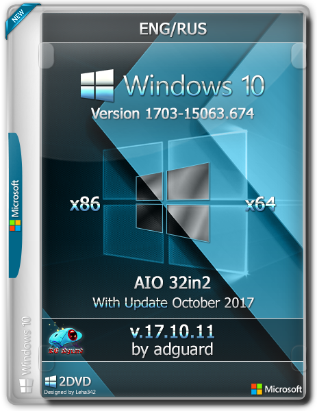 Windows 10 v1703 with Update [15063.674] (x86-x64) AIO [32in2] Adguard (v17.10.11) [Eng/Rus]