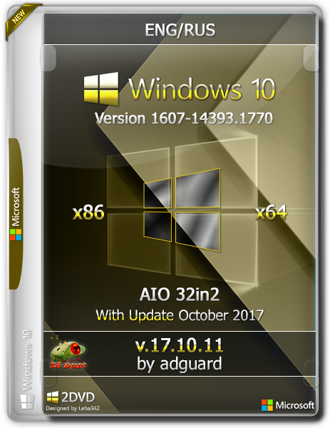 Windows 10 v1607 with Update [14393.1770] (x86-x64) AIO [32in2] Adguard (v17.10.11) [Eng/Rus]